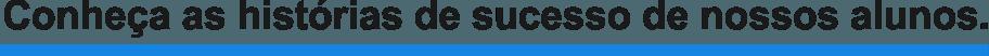 conheça-as-hitorias-de-sucesso